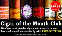 Cigar of the month Club 10 cigars(variety)/month  (recurring charge until you cancel) FREE SHIPPING(