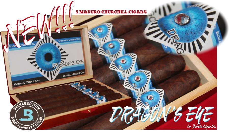 Dragon's Eye Maduro Churchill Cigar. Deep Maduro 48 x 7 churchill. Aged Dominican Filler and Binder. Stunning Presentation  Very limited
